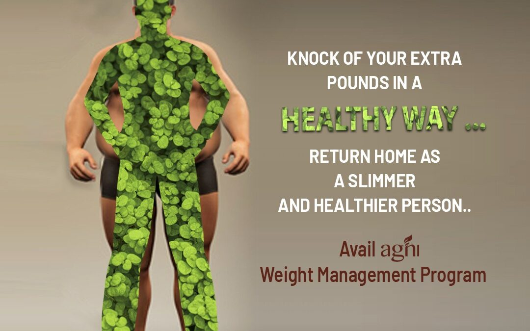 Our Weight Loss Mantra – Agni Ayurvedic Village!!